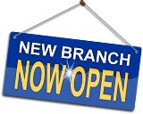 New Branches Now Open!